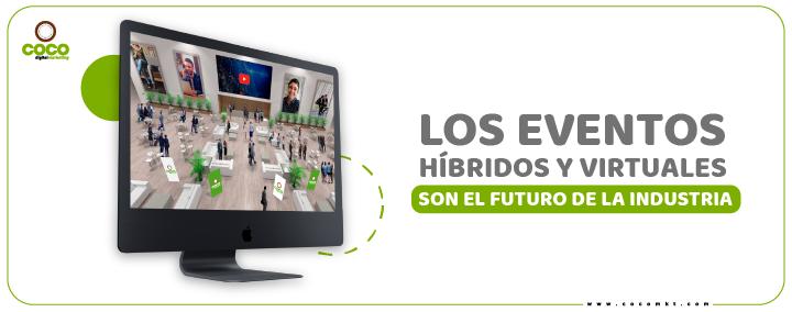 Los eventos híbridos y virtuales son el futuro de la industria