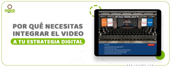 Por qué necesitas el video en tu estrategia digital